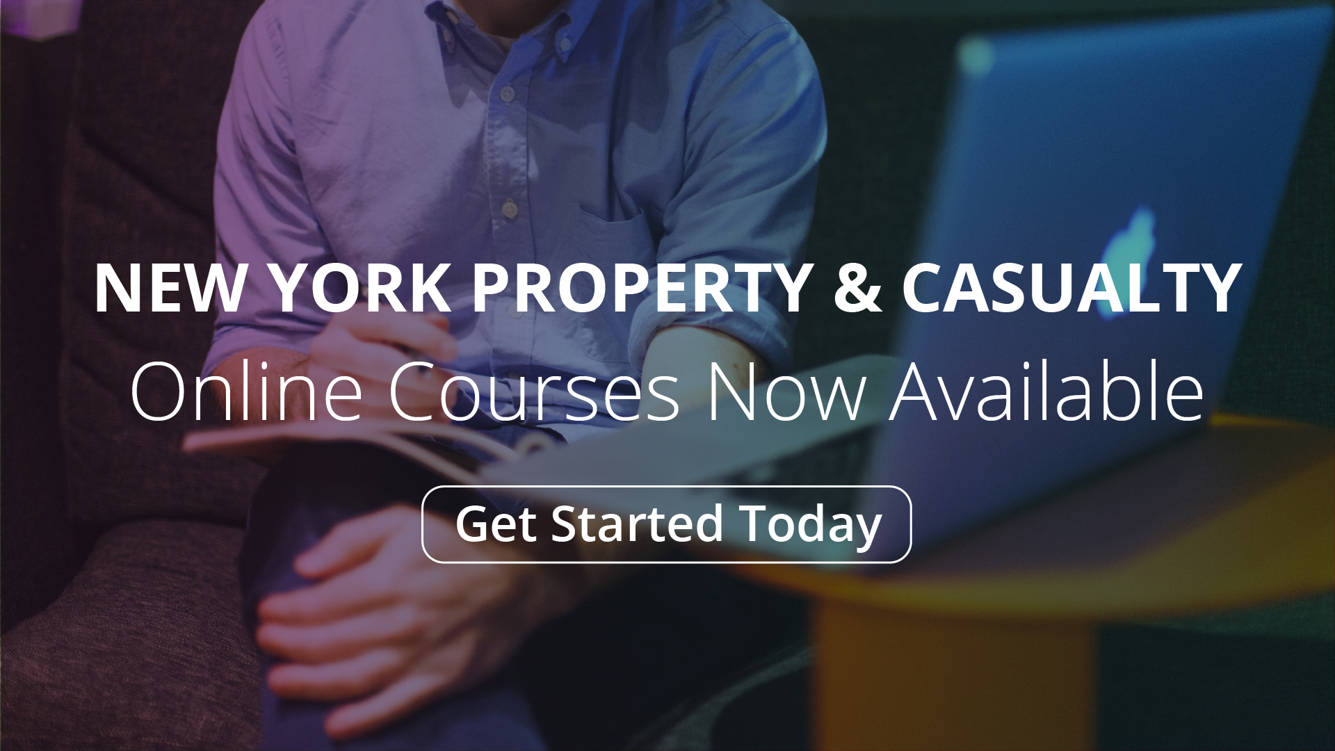 New York Property & Casualty Online Courses Now Available - Get Started Today